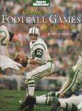 Greatest Football Games of All Time - Time-Life Books - Hardcover