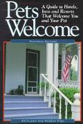 Pets Welcome A Guide to Hotels, Inns and Resorts That Welcome You and Your Pet