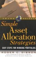 Simple Asset Allocation Strategies: Each Steps for Winning Portfolios - Roger C. Gibson - Pa...