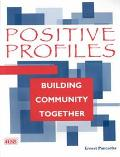 Positive Profiles: Building Community Together