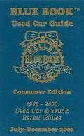 Kelley Blue Book Used Car Guide: Consumer Edition, 1986-2000, Used Car and Truck Retail Valu...