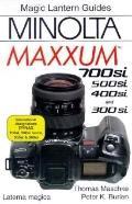 Minolta Maxxum: 700 si, 500si, 400si and 300si