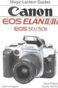 Canon Eos Elan Ii/IIE Eos 50/50E Magic Lantern Guides