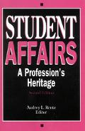 Student Affairs A Profession's Heritage