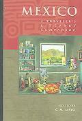 Mexico A Traveler's Literary Companion