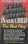 Dark Side of the Inner Child The Next Step
