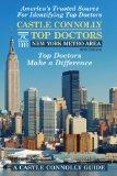 Castle Connolly Top Doctors New York Metro Area, 16th Edition