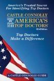 Castle Connolly America's Top Doctors, 12th Edition