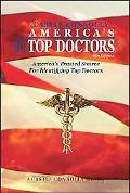 America's Top Doctors- 9th Edition: America's Trusted Source For Identifying Top Doctors (A ...