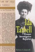 Ida Tarbell Pioneer Investigative Reporter