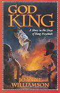 God King A Story in the Days of King Hezekiah