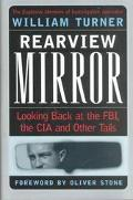 Rearview Mirror Looking Back at the Fbi, the CIA and Other Tails
