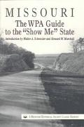 Missouri The Wpa Guide to the