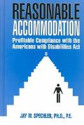 Reasonable Accommodation Profitable Compliance With the Americans With Disabilities Act