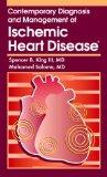 Contemporary Diagnosis and Management of Ischemic Heart Disease