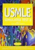 USMLE Simulated Test 2 : Step 1, Basic Medical Sciences, Parts C-D