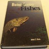 Biology & Ecology of Fishes, Second Edition