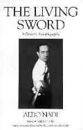 Living Sword A Fencer's Autobiography