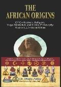 African Origins Of Civilization, Religion, Yoga, Mysticism And Philosophy