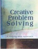 Creative Problem Solving A Step-By-Step Approach