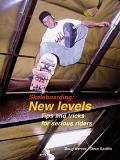Skateboarding New Levels  Tips and Tricks for Serious Riders