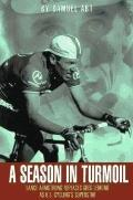 Season in Turmoil: Lance Armstrong Replaces Greg LeMond as U. S. Cycling's Superstar - Samue...