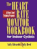 Heart Rate Monitor Workbook: For Outdoor and Indoor Cyclists