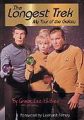 Longest Trek My Tour of the Galaxy