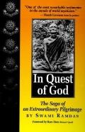In Quest of God The Saga of an Extraordinary Pilgrimage