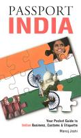 Passport India Your Pocket Guide to Indian Business, Customs & Etiquette