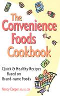 Convenience Foods Cookbook Quick and Healthy Recieps Based on Brand-Name Foods