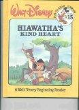 Hiawatha's Kind Heart - Walt Disney - Hardcover