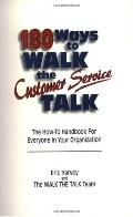 180 Ways to Walk the Customer Service Talk
