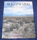 Westward The Epic Crossing of the American Landscape