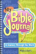My Bible Journal A Journey Through the Word