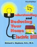 Understanding & Reducing Your Home Electric Bill