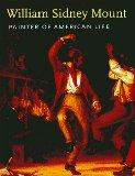 William Sidney Mount: Painter of American Life - Deborah J. Johnson - Paperback