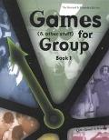 Games (& Other Stuff) for Group:Book 1 Activities to Initiate Group Discussion