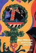 Walt Whitman, Hom(m)age 1855-2005