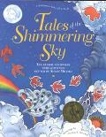 Tales of the Shimmering Sky Ten Global Folktales With Activities