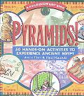Pyramids 50 Hands-On Activities to Experience Ancient Egypt