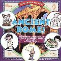Ancient Rome! Exploring the Culture, People & Ideas of This Powerful Empire