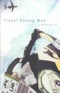 Travel Among Men Stories