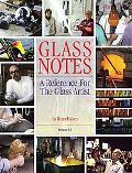 Glass Notes A Reference for the Glass Artist, Version 4.0
