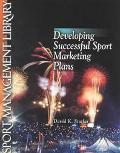 Developing Successful Sport Marketing Plans