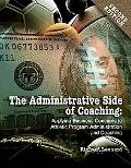 The Administrative Side of Coaching: Applying Business Concepts to Athletic Program Administ...