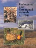Endangered and Threatened Animals of Texas Their Life History and Management
