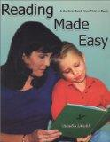 Reading Made Easy A Guide to Teach Your Child to Read