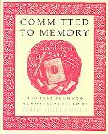 Committed to Memory 100 Best Poems to Memorize