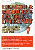 Health and Medicine on the Internet
